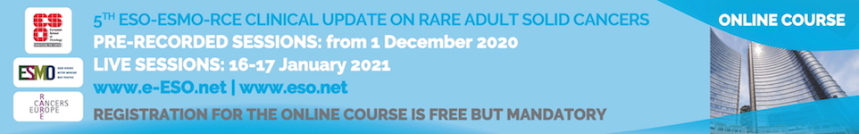 5th ESO-ESMO-RCE Clinical Update on Rare Adult Solid Cancers